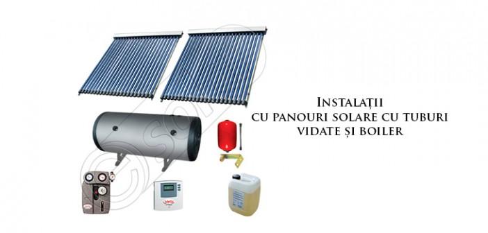 Instalații de panouri solare cu tuburi vidate și boiler