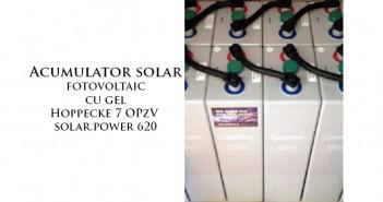 Acumulator solar fotovoltaic cu gel Hoppecke 7 OPzV solar.power 620 durabil