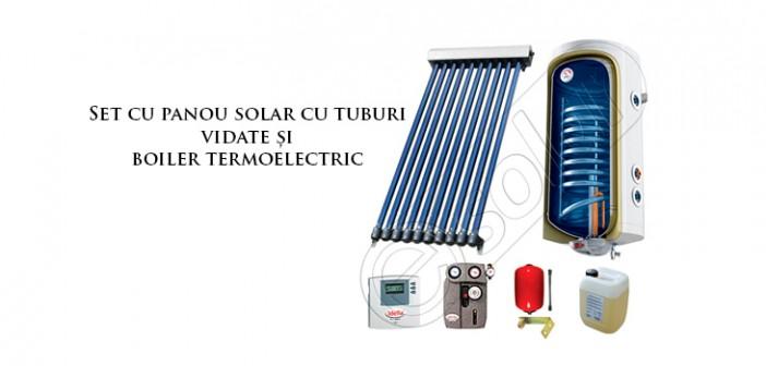 Set cu panou solar cu tuburi vidate și boiler termoelectric