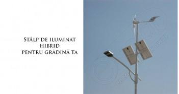 Stâlp de iluminat solar cu panouri și eoliană